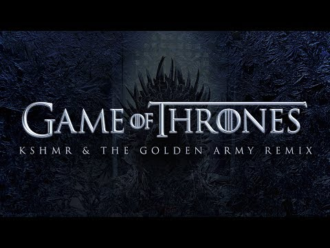 Game Of Thrones Kshmr Golden Army Remix Free Hq