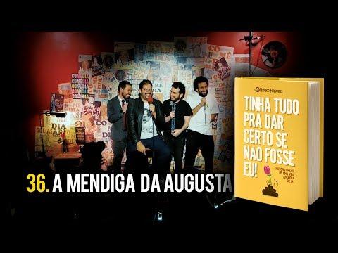 36. A Mendiga Da Augusta # COMENTANDO HISTÓRIAS Vídeos de zueiras e brincadeiras: zuera, video clips, brincadeiras, pegadinhas, lançamentos, vídeos, sustos