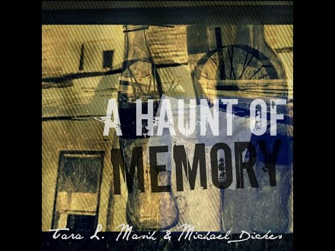 A Haunt of Memory