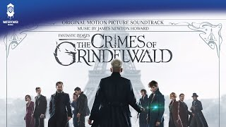 Salamander Eyes - James Newton Howard - Fantastic Beasts: The Crimes of Grindelwald Soundtrack