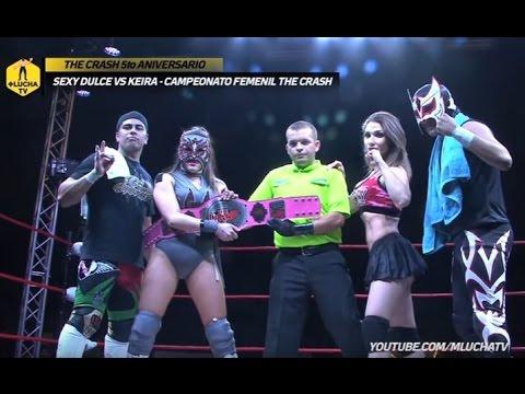 Sexy Dulce vs Keira, Campeonato Femenil The Crash (Lucha Completa)