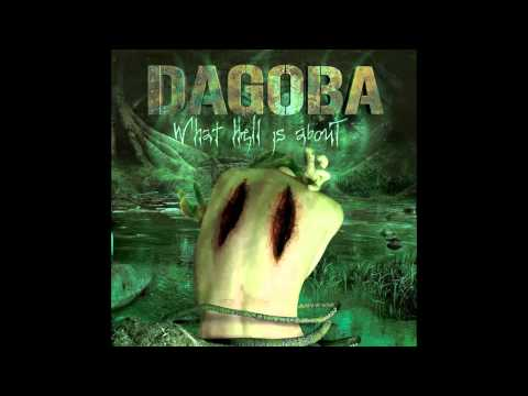 Dagoba - Man Youre Not