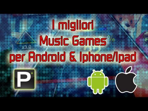 I migliori Music Games per Android e Iphone/Ipad