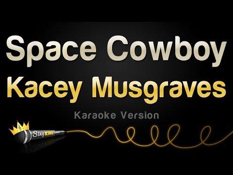 Kacey Musgraves - Space Cowboy (Karaoke Version)