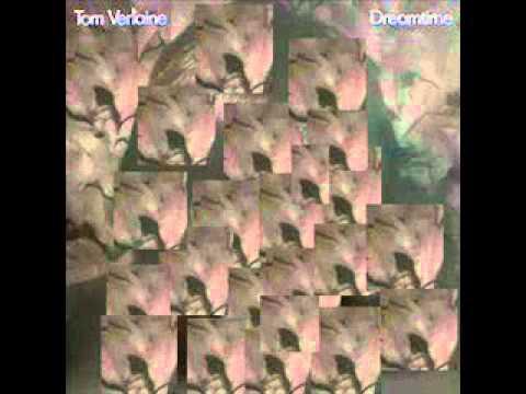 Always -Tom Verlaine (from Dream Time)