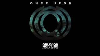 Once Upon - Oblivion For A Dead King