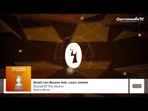 Armin van Buuren feat. Laura Jansen - Sound Of The Drums (Bobina Remix)