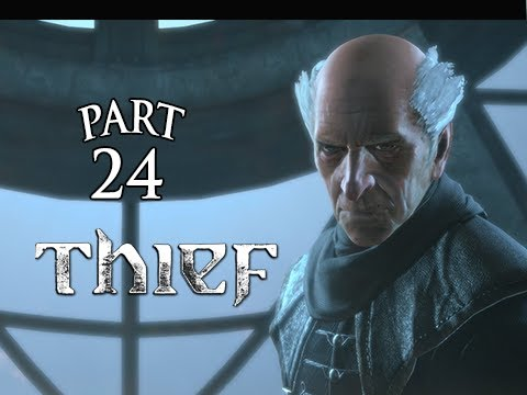 Thief Gameplay Walkthrough Part 24 – The Baron ( PS4 XBOX ONE Gameplay)
