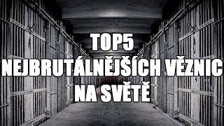 Flexk Top5 Nejbrutálnějších Věznic Na Světě