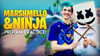 Ninja and Marshmello Pro-Am Practice!!