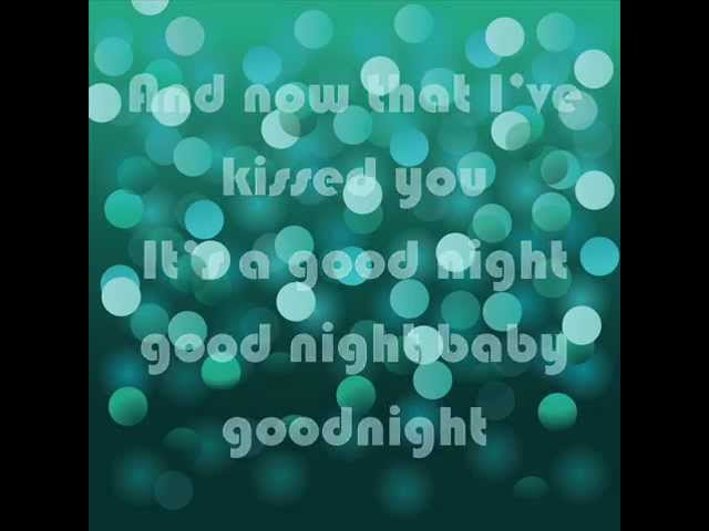 Gloriana; Kissed You Goodnight [ON-SCREEN LYRICS]