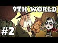9th World Part 2 Hamlet Beta With Wes Don T Starve mp3