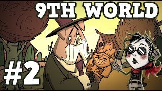 9th World - Part #2 - Hamlet Beta with Wes - Don't Starve