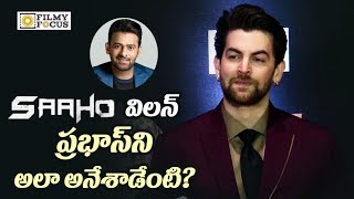 Saaho Movie Villian Neil Nitin Mukesh Sensational Comments on Prabhas