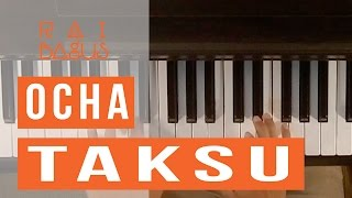 download lagu Ocha - Taksu Piano Cover gratis