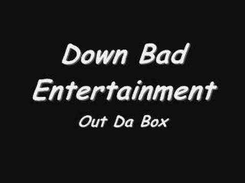 Out Da Box By Down Bad Entertainment