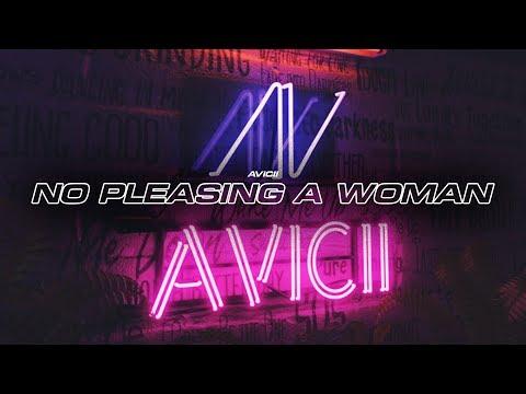 Avicii - No Pleasing A Woman (Tim's Vocals)