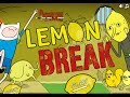 Lemon Break Walkthrough