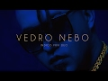 Rasta - Vedro Nebo (Official Music Video)