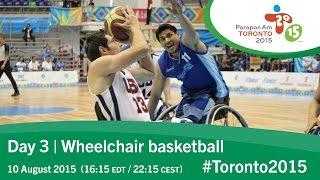 Day 3 | Wheelchair basketball | Toronto 2015 Parapan American Games