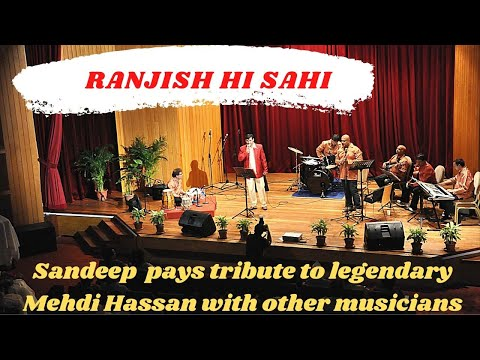 Tribute to Mehdi Hassan   Ranjish Hi...