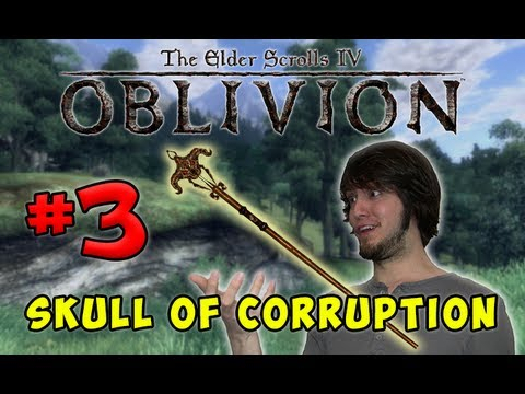 The Elder Scrolls Oblivion - Skull of Corruption (Part 3)