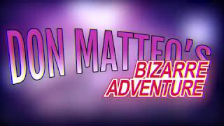 Don Matteo: Bizarre Adventure
