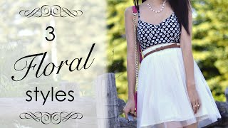 LOOKBOOK - Floral Outfit Styles, Skirts and Dresses