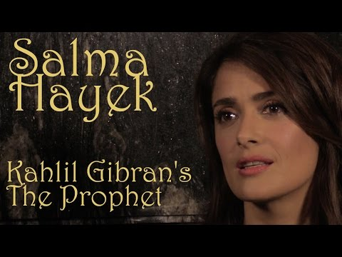 DP/30 @TIFF '14: Salma Hayek on Kahlil Gibran's The Prophet