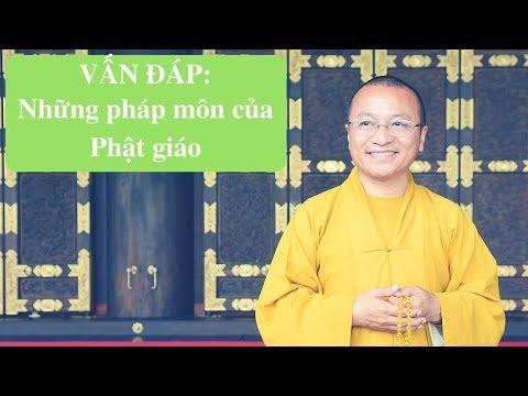 Vấn đáp: Những pháp môn của Phật giáo
