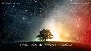 The XX Video - Intro - The XX & RAINY MOOD