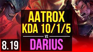 AATROX vs DARIUS (TOP) | KDA 10/1/5, Legendary | Korea Challenger | v8.19