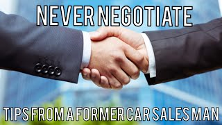 5 Ways to get the BEST CAR DEAL-With out NEGOTIATING!