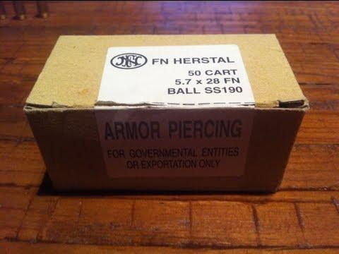 5.7x28mm. SS190 AP FMJ VS Level IIIA Body Armor. FiveSeveN