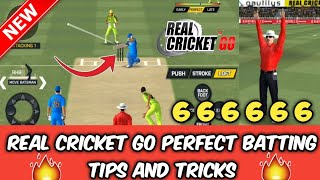 Real Cricket Go Perfect Batting tips and tricks ||Hit Every Ball Six || 6 balls 6 Sixes || RC GO