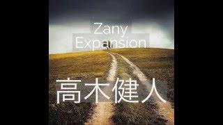 高木健人 1st Single「Zany Expansion」(Official PV)