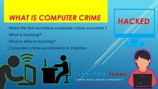What is Computer Crime and Hacking | Punishment of cyber crime in Pakistan