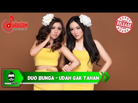 DUO BUNGA - UDAH GAK TAHAN (OFFICIAL VIDEO)