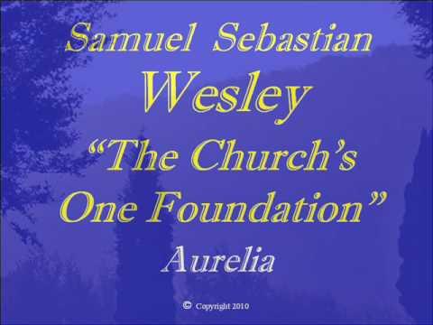 Samuel Sebastian Wesley - The Church