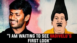"Vishal – ""I am waiting to see Vadivelu's first look"" | Kaththi Sandai Poojai"