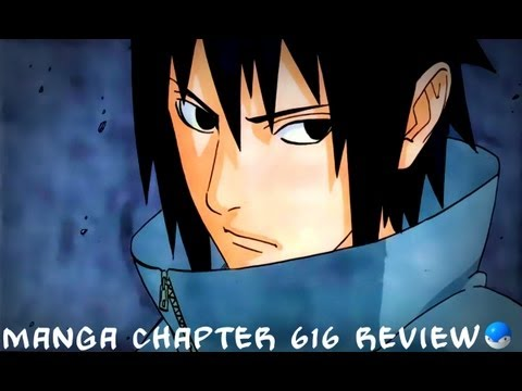 Naruto Manga Chapter 616 Review/Discussion IT'S BACK WITH THE FIRE!