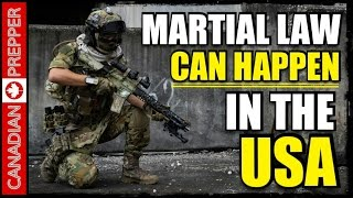 Why Martial Law CAN Happen in the USA