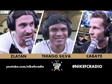Zlatan Ibrahimovic, Thiago Silva & Yohan Cabaye, Hosted by Laura Leishman on #NIKEFCRADIO