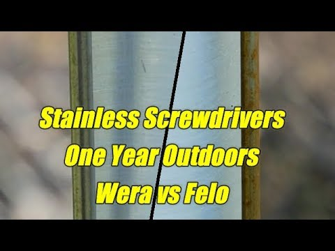 Wera/Felo Stainless Driver Environmental Test Part 3:  Day ~365