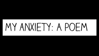 12 Days of Empowerment: My Anxiety (A poem)