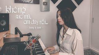 KHÔNG SAO MÀ EM ĐÂY RỒI | SUNI HẠ LINH ft. Lou Hoàng | HƯƠNG LY COVER