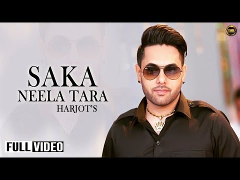 Saka Neela Tara | Harjot | Full Official Music Video | Yaar Anmulle Records 2014 video