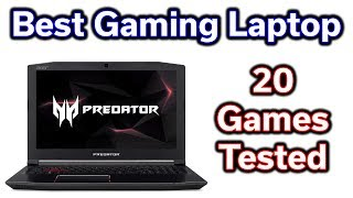 Best Gaming Laptop - 20 Games Tested - Acer Predator Helios 300 - i7-8750H