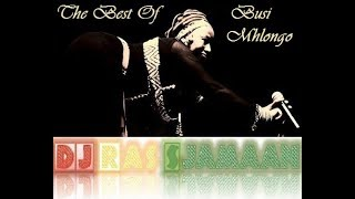The Best Of Busi Mhlongo South Africa By Dj Ras Sjamaan