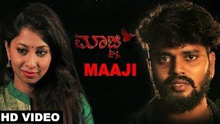 Maaji Song | Maaji Kannada Album | Soni Acharya, Jayashree |